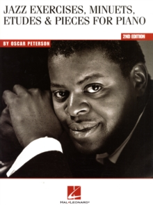 Oscar Peterson : Jazz Exercises, Minuets, Etudes And Pieces For Piano - 2nd Edition, Paperback / softback Book