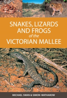 Snakes, Lizards and Frogs of the Victorian Mallee, PDF eBook