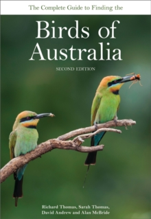 The Complete Guide to Finding the Birds of Australia, PDF eBook