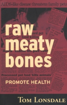Raw Meaty Bones : Promote Health, Paperback / softback Book