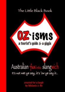OZ'isms: a tourist's guide & a giggle, Paperback / softback Book