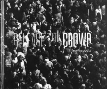 Release the Crowd, Hardback Book