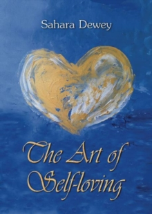 The Art of Self Loving, Paperback / softback Book