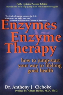 Enzymes & Enzyme Therapy, Paperback / softback Book