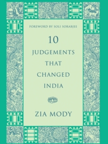 10 Judgements That Changed India, Hardback Book