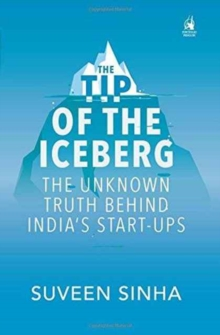 TIP OF THE ICEBERG THE UNKNOWN TRUTH BEH, Hardback Book