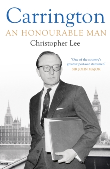 Carrington : An Honourable Man, Hardback Book