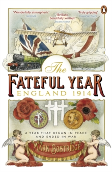 The Fateful Year : England 1914, Paperback Book