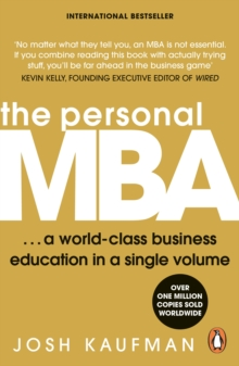 The Personal MBA : A World-Class Business Education in a Single Volume, Paperback Book