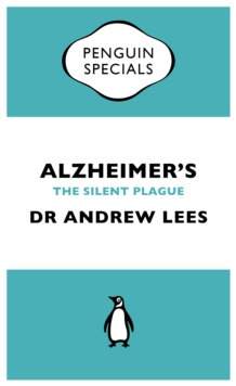 Alzheimer's : An Essential Guide to the Disease and Other Forms of Dementia, EPUB eBook