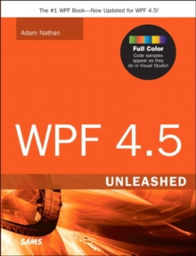 WPF 4.5 Unleashed, Paperback Book