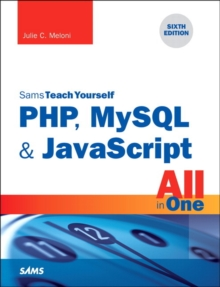 PHP, MySQL & JavaScript All in One, Sams Teach Yourself, Paperback Book