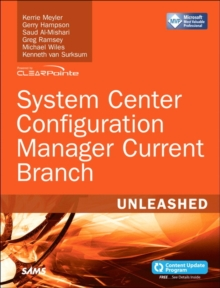 System Center Configuration Manager Current Branch Unleashed, Paperback / softback Book