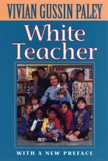 White Teacher : With a New Preface, Third Edition, Paperback / softback Book