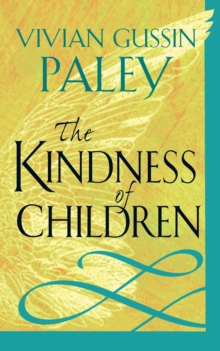 The Kindness of Children, Paperback / softback Book