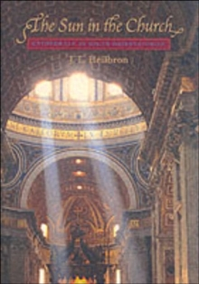 The Sun in the Church : Cathedrals as Solar Observatories, Paperback / softback Book