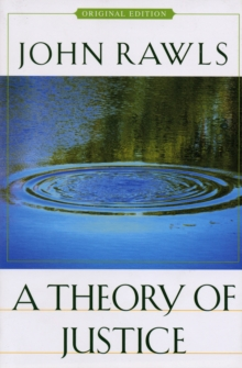 A Theory of Justice : Original Edition, Paperback / softback Book