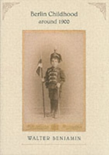 Berlin Childhood Around 1900, Paperback / softback Book