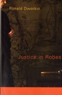 Justice in Robes, Paperback Book