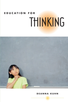 Education for Thinking, Paperback / softback Book