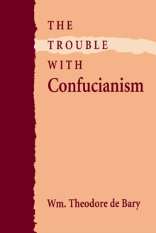 The Trouble with Confucianism, PDF eBook