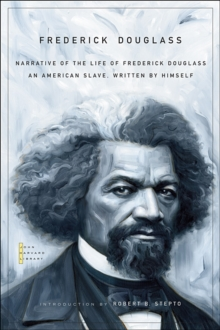 Narrative of the Life of Frederick Douglass : An American Slave, Written by Himself, Paperback / softback Book
