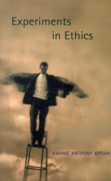 Experiments in Ethics, Paperback / softback Book
