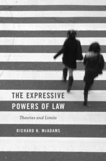 The Expressive Powers of Law : Theories and Limits, Hardback Book
