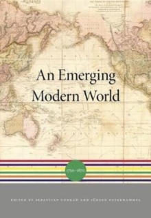 An Emerging Modern World : 1750 1870, Hardback Book