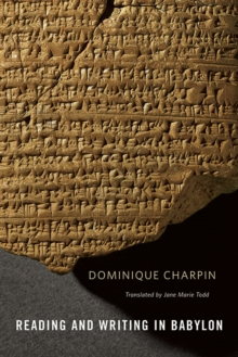 Reading and Writing in Babylon, Hardback Book