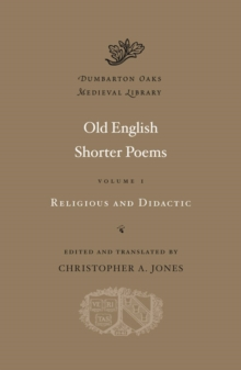 Old English Shorter Poems : Religious and Didactic v. I, Hardback Book