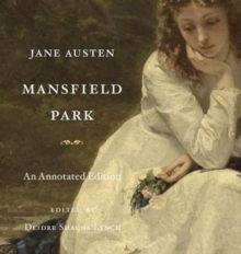 Mansfield Park : An Annotated Edition, Hardback Book