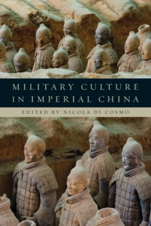 Military Culture in Imperial China, Paperback / softback Book
