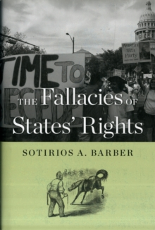 The Fallacies of States' Rights, Hardback Book