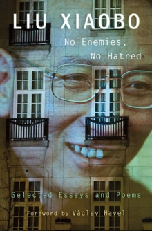 No Enemies, No Hatred : Selected Essays and Poems, Paperback Book