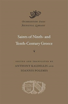 Saints of Ninth- and Tenth-Century Greece, Hardback Book