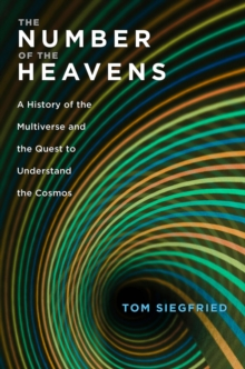 The Number of the Heavens : A History of the Multiverse and the Quest to Understand the Cosmos, EPUB eBook