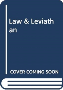 Law and Leviathan : Redeeming the Administrative State, Hardback Book