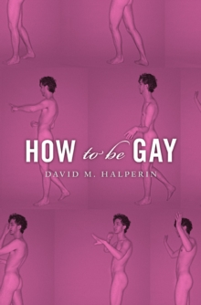 How to be Gay, Paperback Book