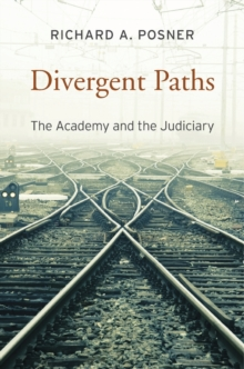 Divergent Paths : The Academy and the Judiciary, Hardback Book
