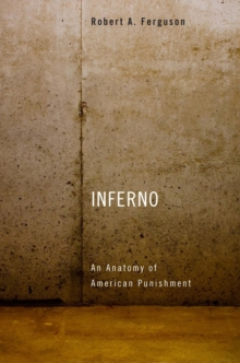 Inferno : An Anatomy of American Punishment, EPUB eBook