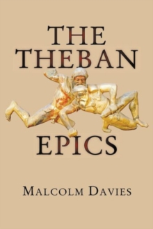 The Theban Epics, Paperback / softback Book