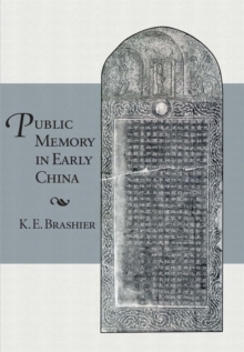 Public Memory in Early China, Hardback Book
