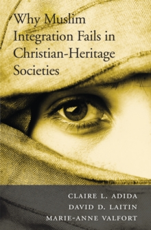 Why Muslim Integration Fails in Christian-Heritage Societies, EPUB eBook