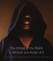 The Image of the Black in African and Asian Art, Hardback Book
