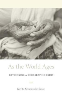 As the World Ages : Rethinking a Demographic Crisis, Hardback Book