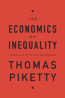 The Economics of Inequality, Hardback Book