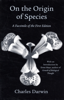 On the Origin of Species : A Facsimile of the First Edition, Paperback / softback Book