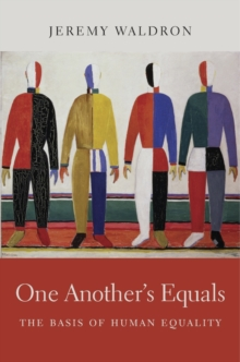One Another's Equals : The Basis of Human Equality, Hardback Book