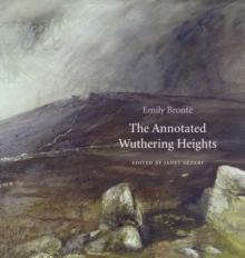 The Annotated Wuthering Heights, Hardback Book
